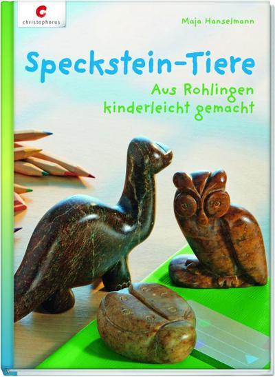 speckstein-tiere-aus-rohlingen-kinderleicht-gemacht, 8.94 EUR @ regalfrei-de