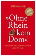 Ohne Rhein kein Dom
