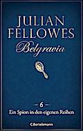 Belgravia (6) - Ein Spion in den eigenen Reih ...