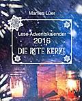 """Lese-Adventskalender 2016 """"Die rote Kerze"""""""