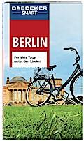 Baedeker SMART Reiseführer Berlin: Perfekte T ...