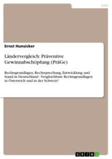 Laendervergleich-Praeventive-Gewinnabschoepfung-PraeGe-Ernst-Hunsicker