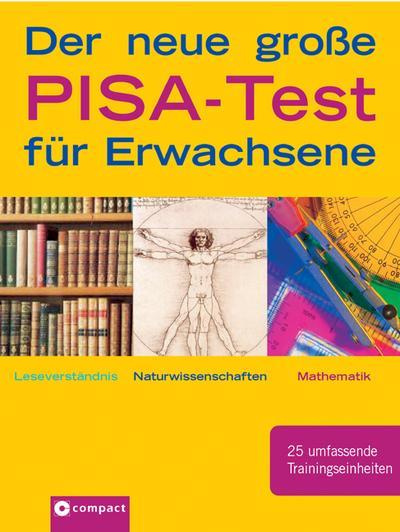 der-neue-gro-e-pisa-test-fur-erwachsene-leseverstandnis-naturwissenschaften-mathematik-25-umfass