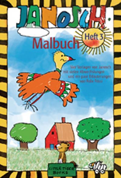 Janosch Malbuch. H.3