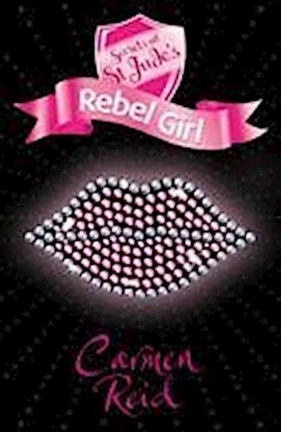 secrets-at-st-jude-s-rebel-girl