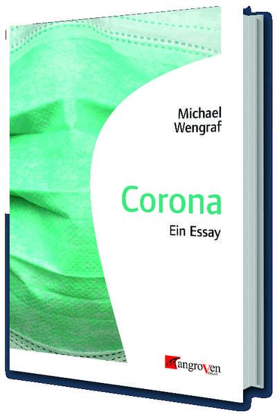 Corona: Ein Essay
