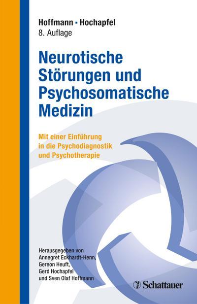 neurotische-storungen-und-psychosomatische-medizin-mit-einer-einfuhrung-in-psychodiagnostik-und-psy