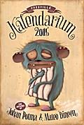 Zozoville Kalendarium 2015: The artwork of Mateo Dineen and Johan Potma