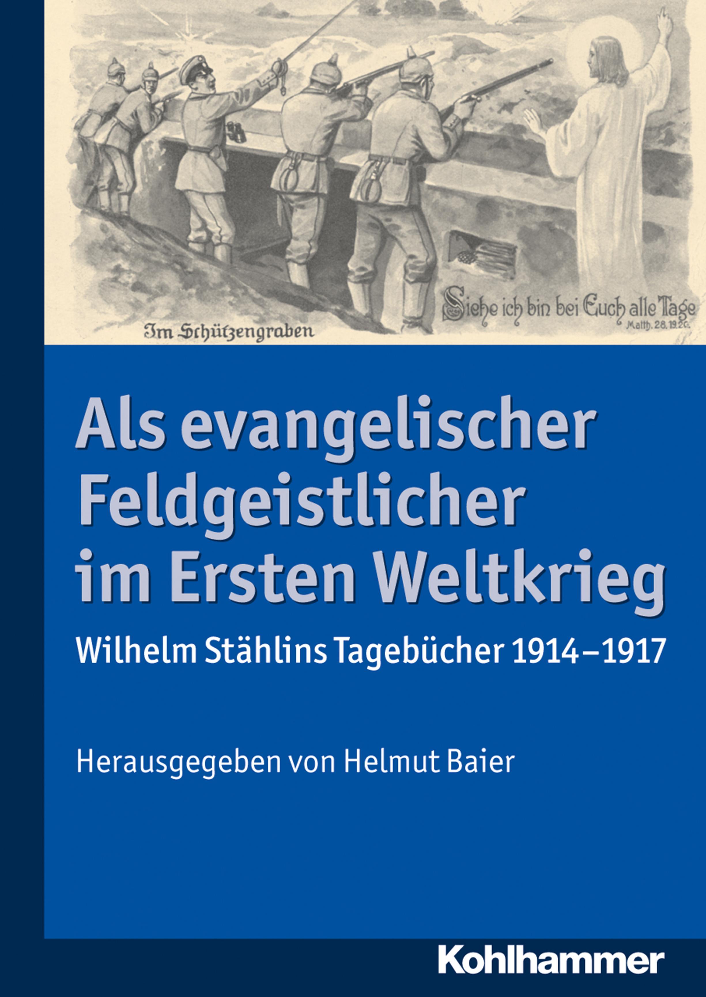 Als-evangelischer-Feldgeistlicher-im-Ersten-Weltkrieg-Helmut-Baier-9783170298286