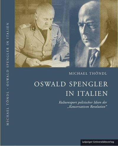 Oswald Spengler in Italien