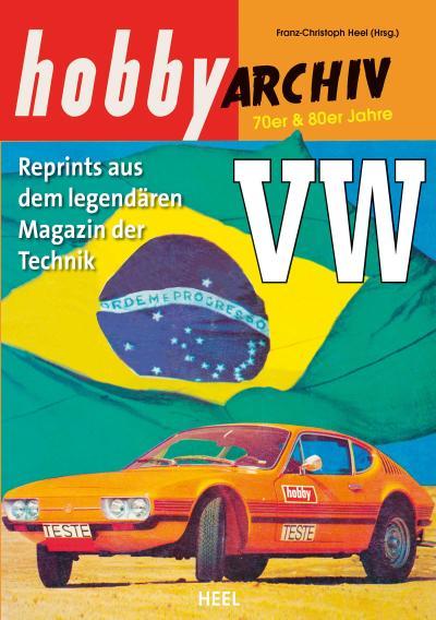hobby Archiv  VW seit den 70er Jahren