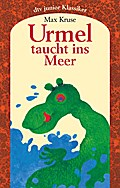 Urmel taucht ins Meer: Eine Geschichte für Ki ...
