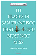 111 Places in San Francisco that you must not ...