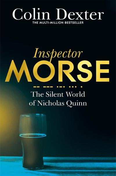 the-silent-world-of-nicholas-quinn-inspector-morse-mysteries-band-3-