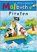 Mein schönstes Malbuch. Piraten