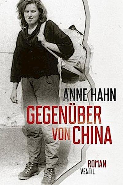 Gegenüber von China: Roman