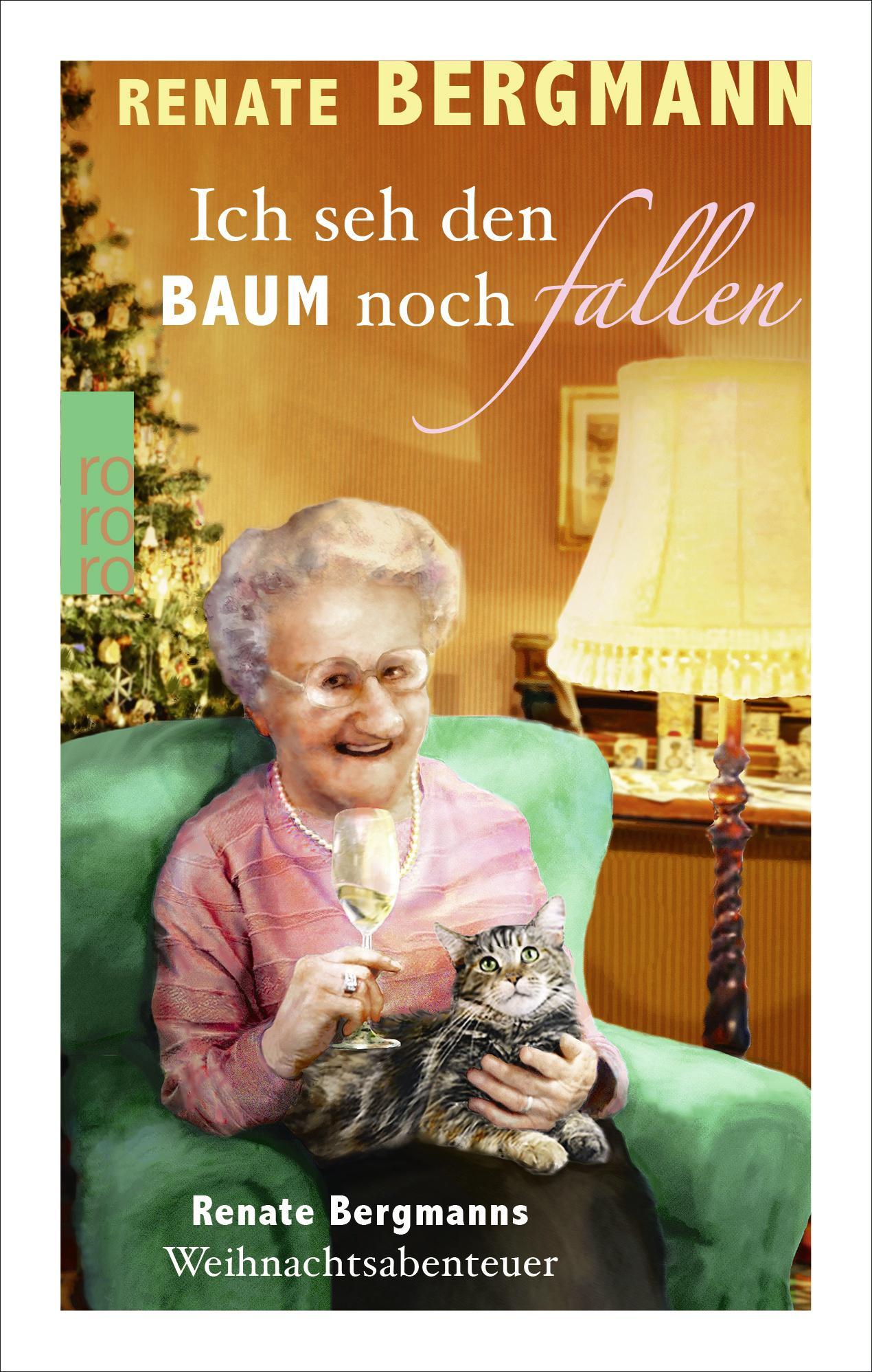 Ich-seh-den-Baum-noch-fallen-Renate-Bergmann-9783499273629