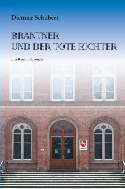 brantner-und-der-tote-richter-ein-kriminalroman