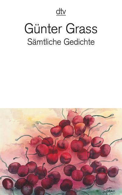 Sämtliche Gedichte: 1956 - 2007