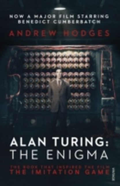Alan Turing: The Enigma Andrew Hodges