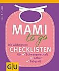 Mami to go: Die wichtigsten Checklisten für S ...