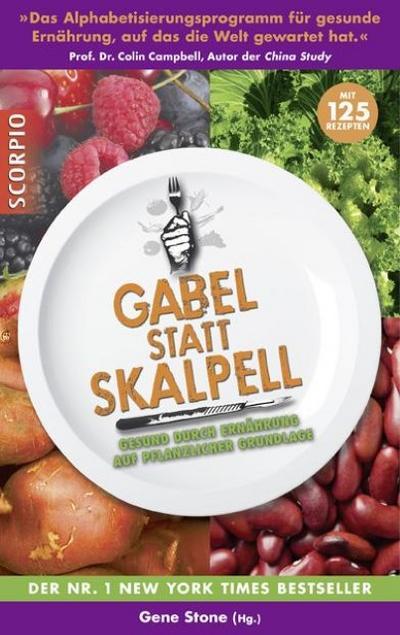 gabel-statt-skalpell-gesund-durch-ernahrung-auf-pflanzlicher-grundlage