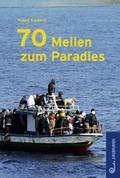 70 Meilen zum Paradies