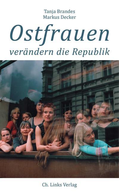 Ostfrauen verändern die Republik