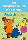 Das Grundschul-Wissen mit der Maus. Deutsch 1.-4. Klasse