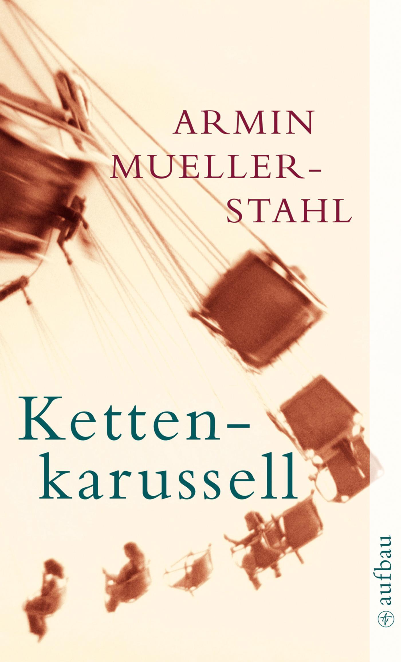 Armin Mueller-Stahl / Kettenkarussell /  9783746624273
