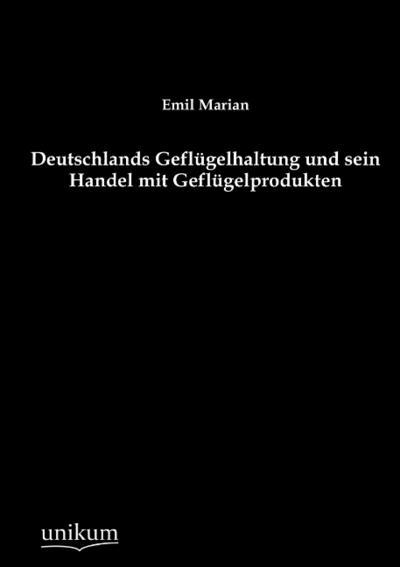 deutschlands-geflugelhaltung-und-sein-handel-mit-geflugelprodukten