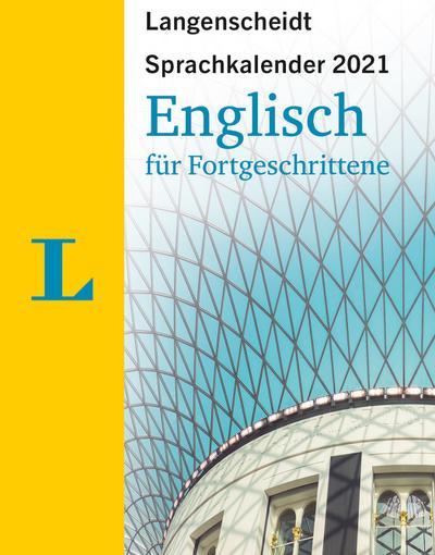 Sprachkalender Englisch für Fortgeschrittene 2021