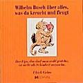 Wilhelm Busch über alles, was da kreucht und fleucht