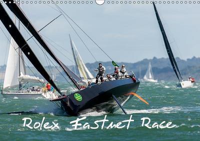 Rolex Fastnet Race (Wall Calendar 2019 DIN A3 Landscape)
