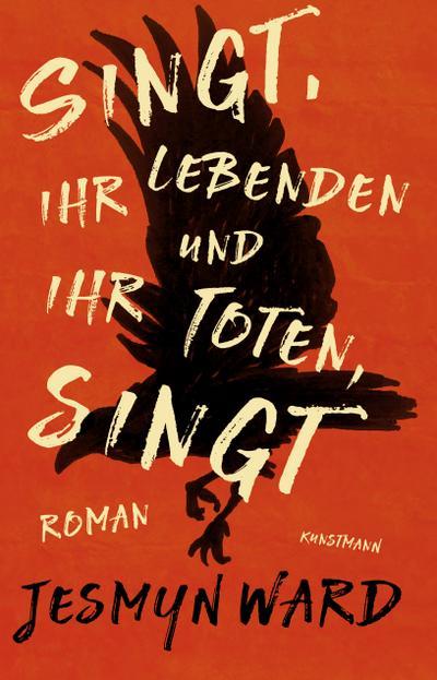 """Jesmyn Ward, Singt, ihr Lebenden und ihr Toten, singt"""" - Ulrike Becker"""""""