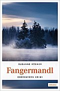 Fangermandl (Oberbayern Krimi)