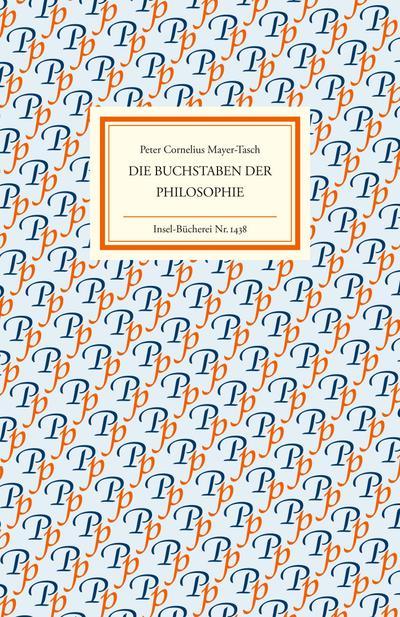 Die Buchstaben der Philosophie (Insel-Bücherei)