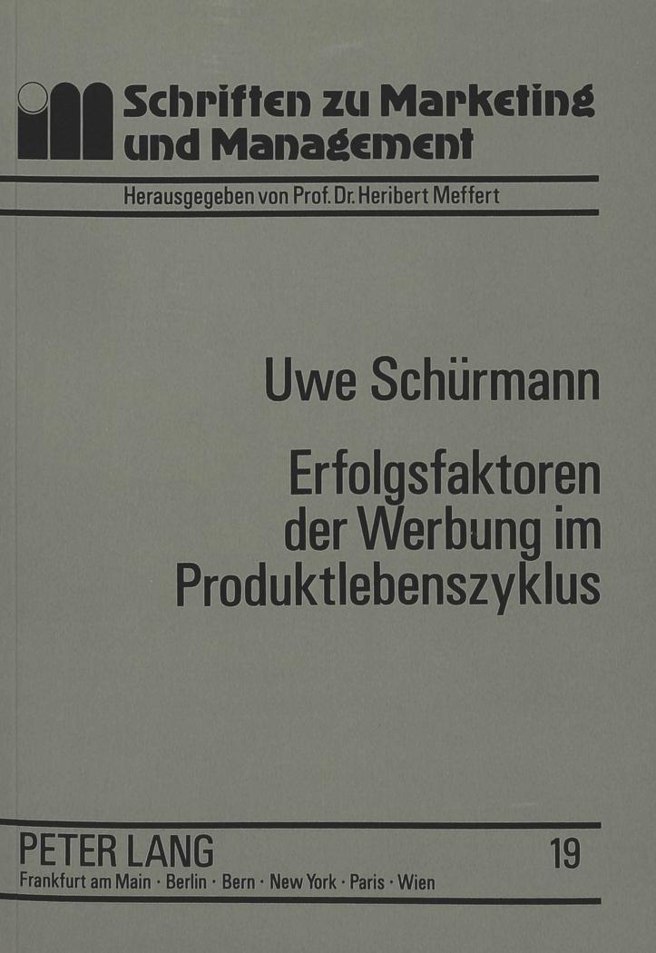 Erfolgsfaktoren-der-Werbung-im-Produktlebenszyklus-Uwe-Schuermann