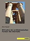 Stil-Lehre der architektonischen Formen des Altertums