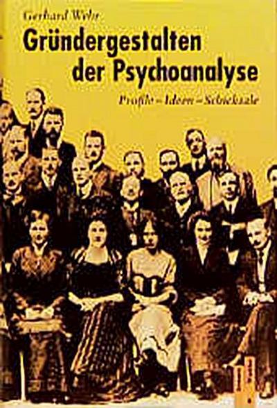 grundergestalten-der-psychoanalyse-profile-ideen-schicksale