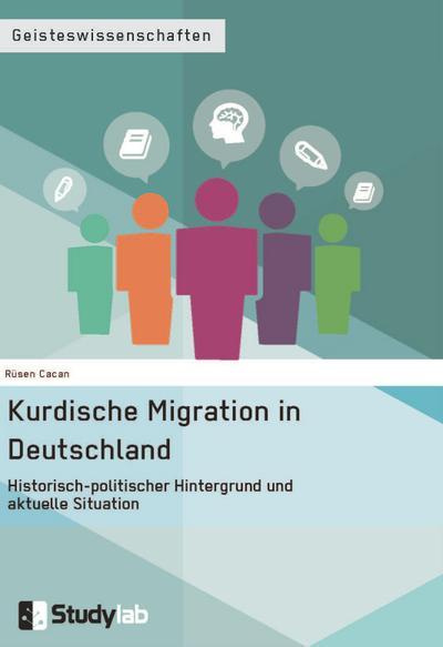 kurdische-migration-in-deutschland-historisch-politischer-hintergrund-und-aktuelle-situation