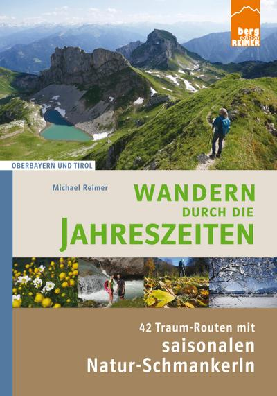 wandern-durch-die-jahreszeiten-42-traum-routen-mit-saisonalen-natur-schmankerln