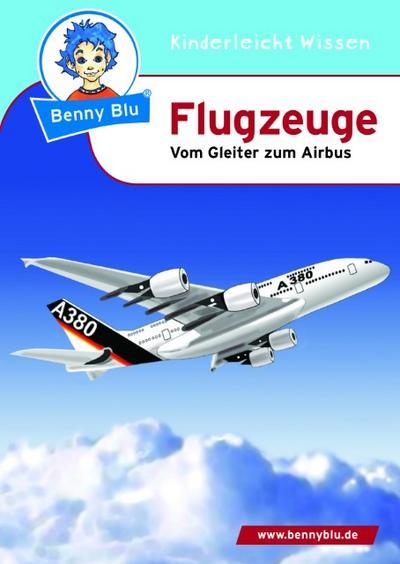unbekannt-benny-blu-02-0148-benny-blu-flugzeuge-2-uberarbeitete-auflage-vom-gleiter-zum-airbus
