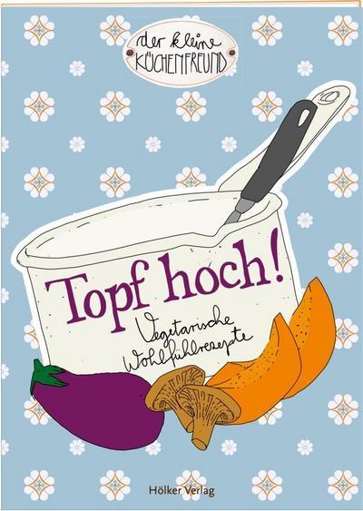 coppenrath-333985-der-kleine-kuchenfreund-topf-hoch-