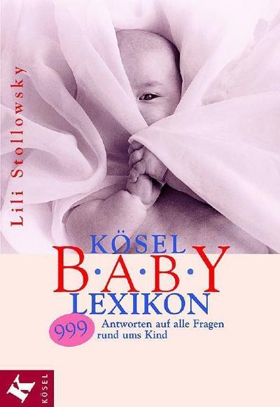 kosel-baby-lexikon-999-antworten-auf-alle-fragen-rund-ums-kind