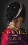 Kleopatra; Ein Leben   ; Aus d. Engl. v. Etti ...