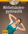 Wirbelsäulengymnastik (mit Audio.CD) (GU Mult ...