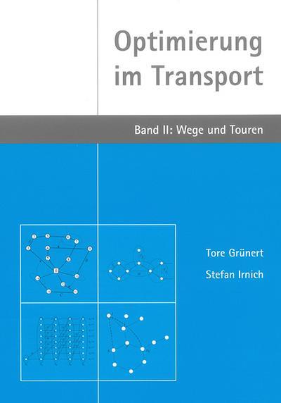 optimierung-im-transport-band-ii-wege-und-touren-berichte-aus-der-informatik-