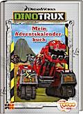 Dinotrux. Mein Adventskalenderbuch