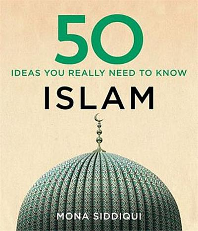 50-islam-ideas-you-really-need-to-know-50-ideas-